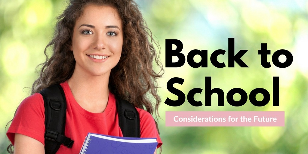 Back to School Considerations